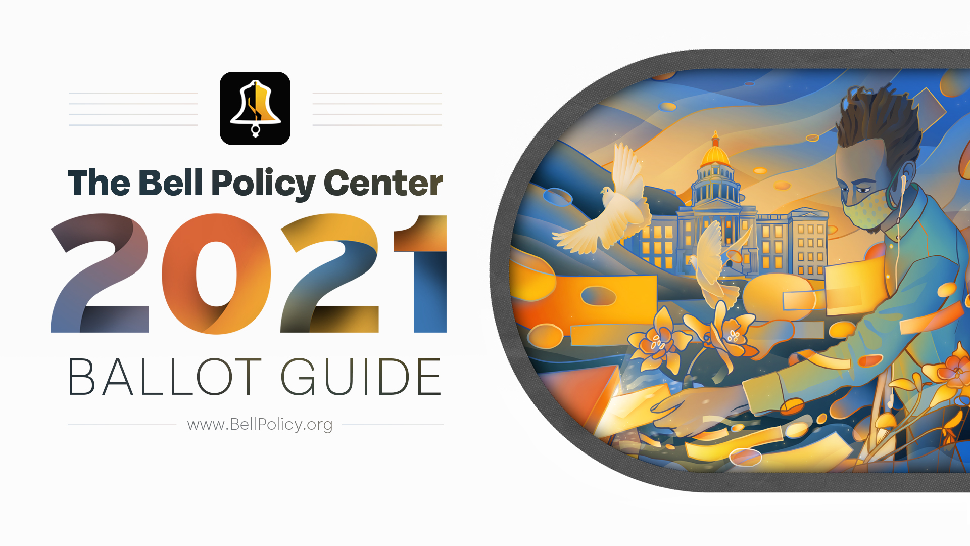 The Bell Policy Center 2021 Ballot Guide