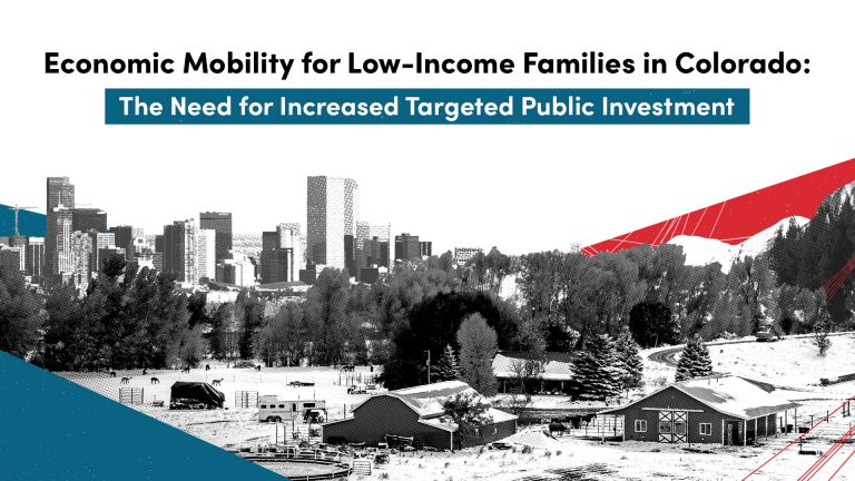 Economic Mobility for Low-iIncome Families in Colorado